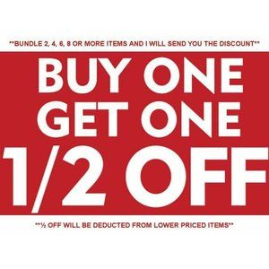 Buy One Get One ½ Off Sale!!